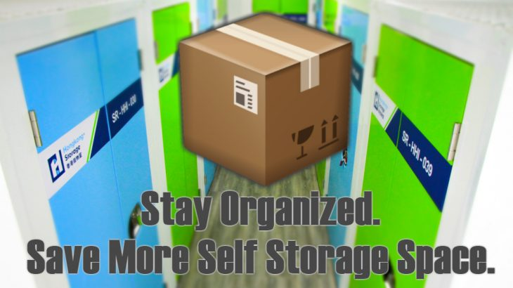 Stay Organized. Save More Self Storage Space